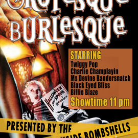 October 24, 2014 – Grotesque Burlesque – Presented by the Bayside Bombshells