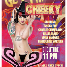 Gettin Cheeky – Friday March 20 2015 – Presented by the Bayside Bombshells Burlesque Troupe