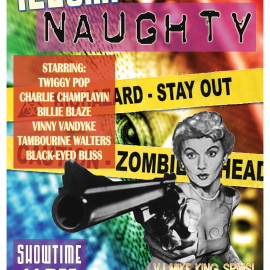 Illumi-Naughty – Friday April 17th, 2015 – Presented by the Bayside Bombshells at SideTraxx