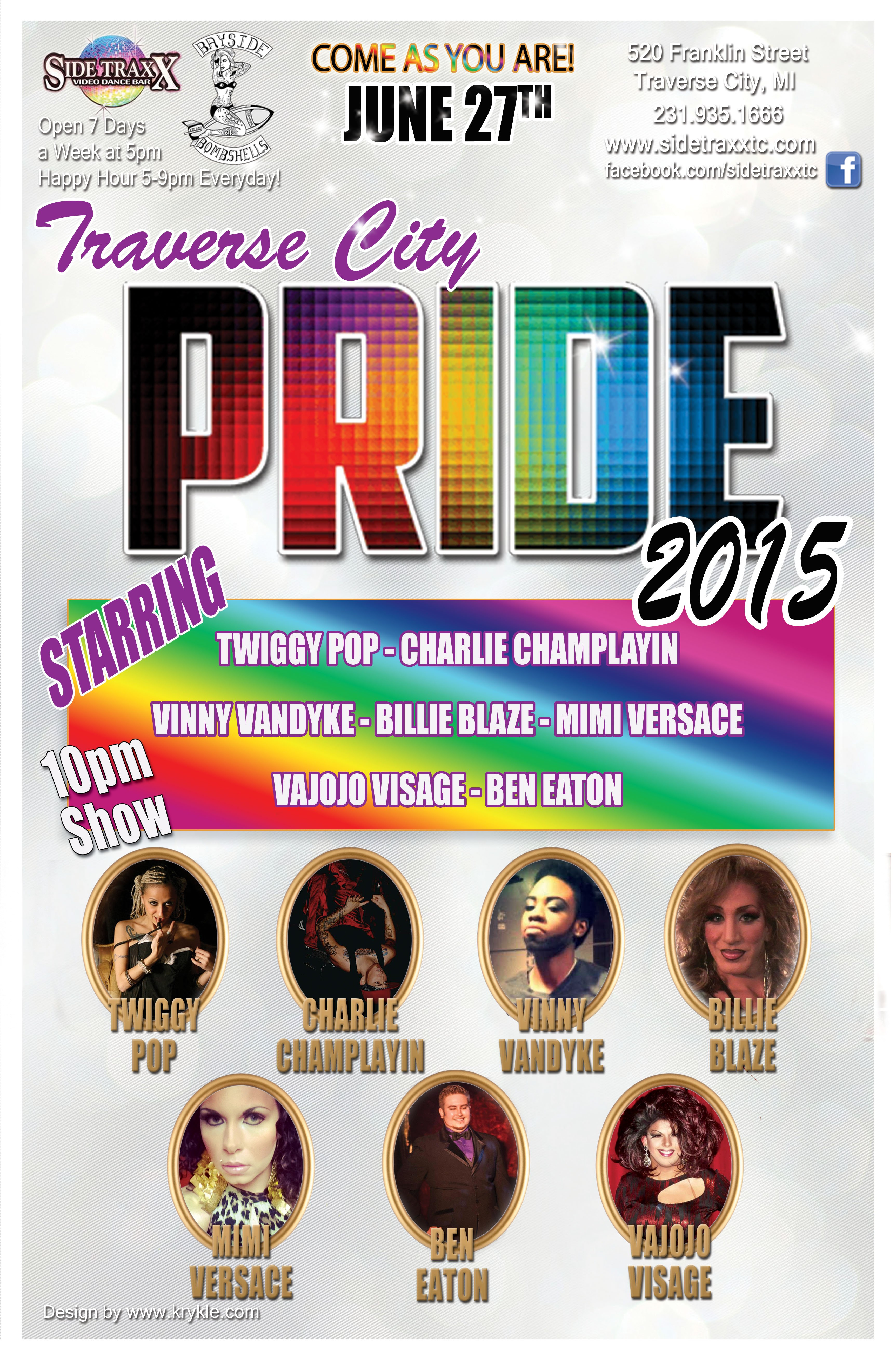 Official Up North Pride After Party! Drag Show 10pm - Saturday June 27, 2015