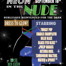 Presenting Neon In The Nude Blacklight Burlesque Show – September 18 2015